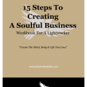 15 Steps To Creating A Soulful Business