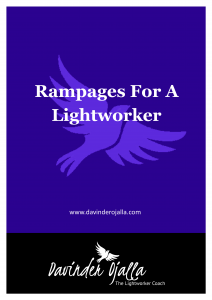 Rampages For A Lightworker