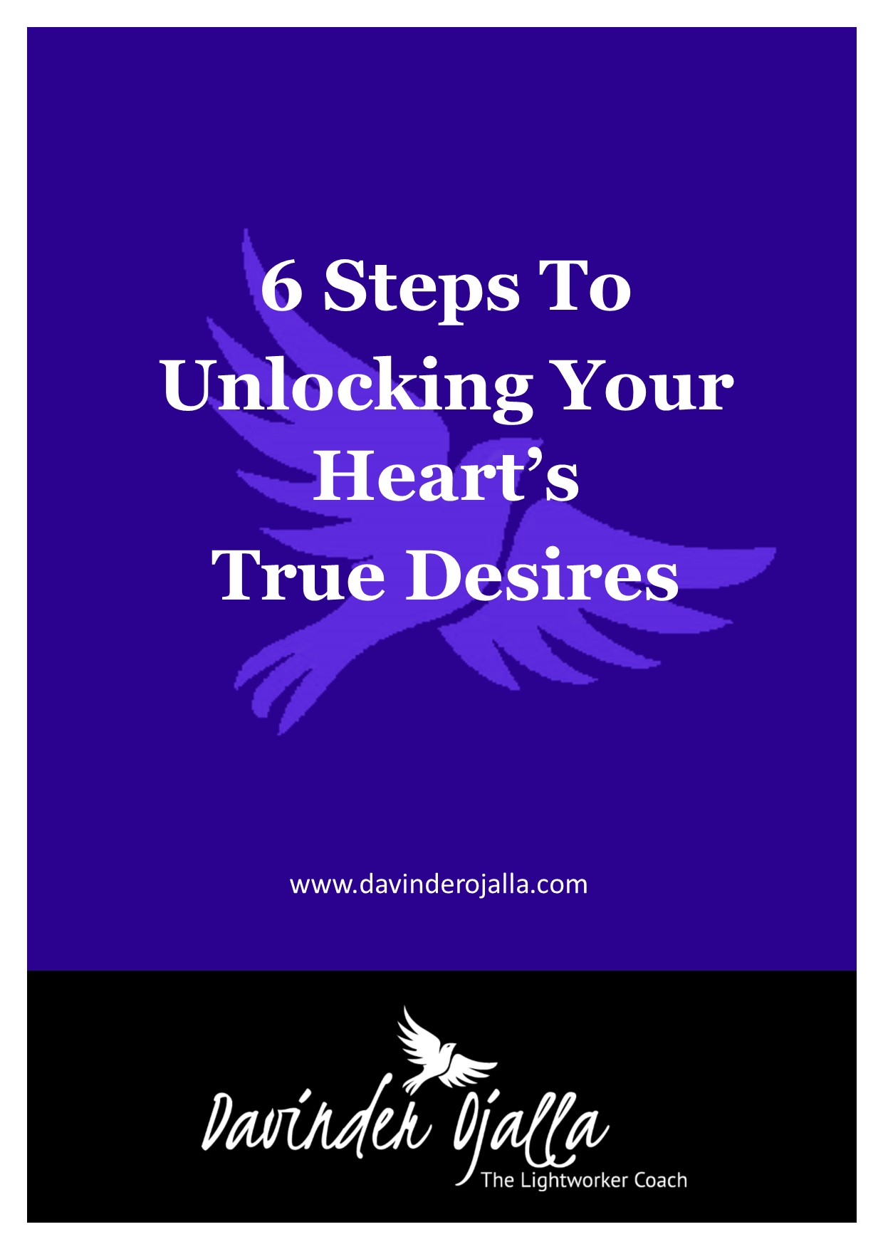 6 Steps To Unlocking Your Hearts True Desire