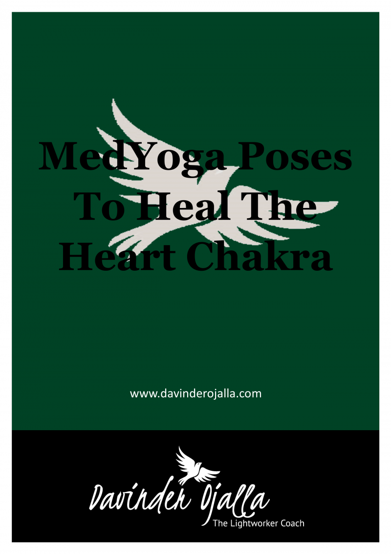 MedYoga Poses To Heal The Heart Chakra