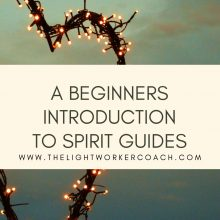 An Introduction To Spirit Guides | Spirituality & Healing | Monthly