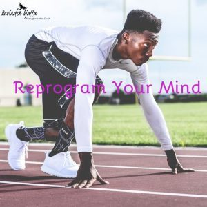 Reprogram Your Mind A